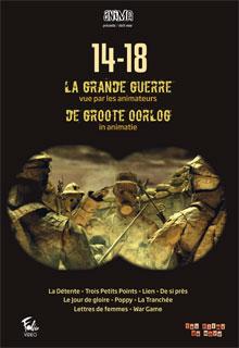 Centenaire 14-18 - La Grande Guerre vue par les animateurs |