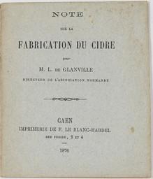 Note sur la fabrication du cidre | Boistard de Glanville, Léonce. Auteur