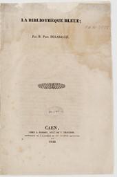 La Bibliothèque Bleue   Delasalle, Paul (1812-1845). Auteur