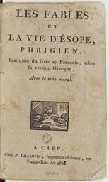Les fables et la vie d'Esope, phrigien, traduites du grec en français, selon la version grecque, avec le sens moral   Esope (0620?-0560? av. J.-C.)