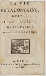 La vie de La Fontaine, suivie d'un recueil de ses fables orné de gravures   La Fontaine, Jean de ((1621-1695))