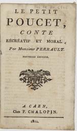 Le Petit Poucet, conte récréatif et moral, par Monsieur Perrault | Perrault, Charles (1628-1703)
