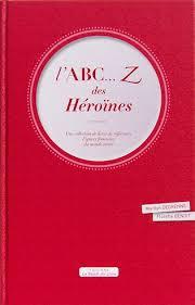 L'ABC...Z des héroïnes |